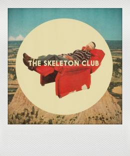 The Skeleton Club + Indiago