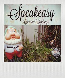 Speakeasy - Creative Readings
